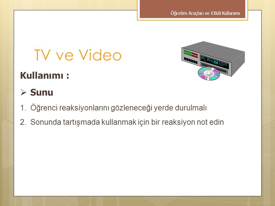 TV ve Video Kullanımı : Sunu