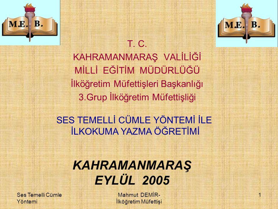 KAHRAMANMARAŞ EYLÜL 2005 T. C. KAHRAMANMARAŞ VALİLİĞİ