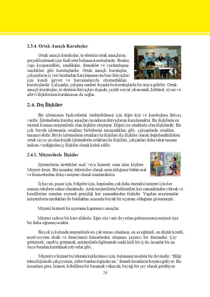Ortak amaçlı kuruluşlar, üyelerinin ortak amaçlarını