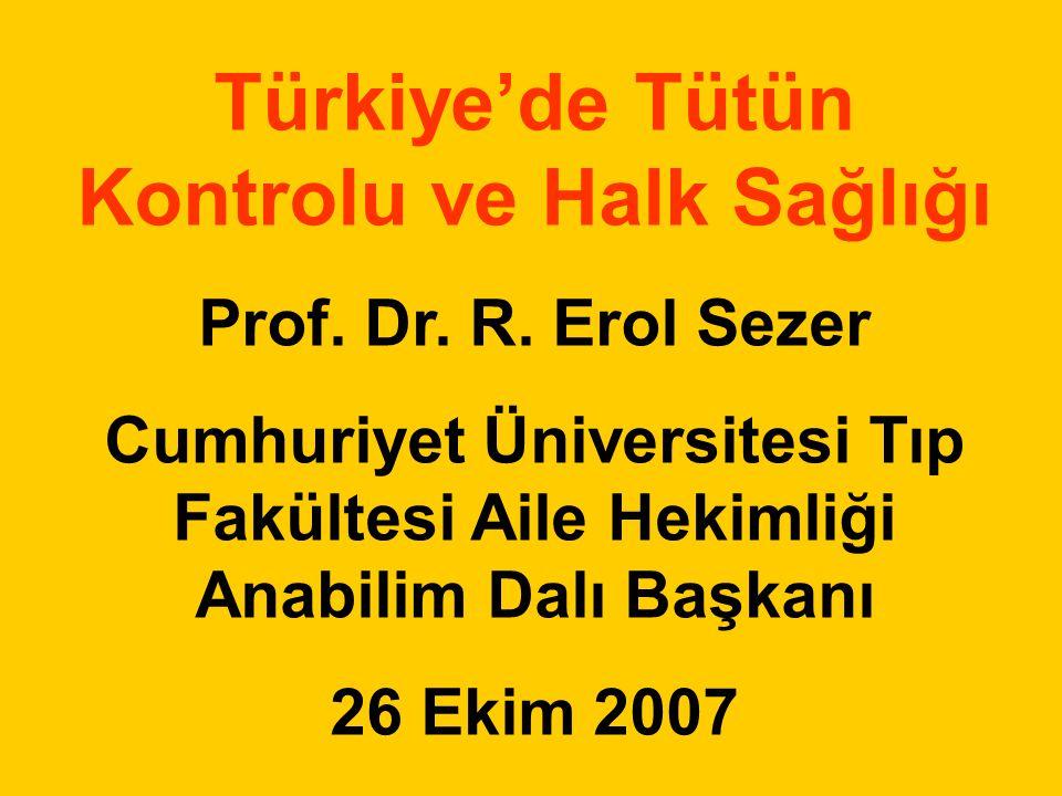 Türkiye'de Tütün Kontrolu ve Halk Sağlığı