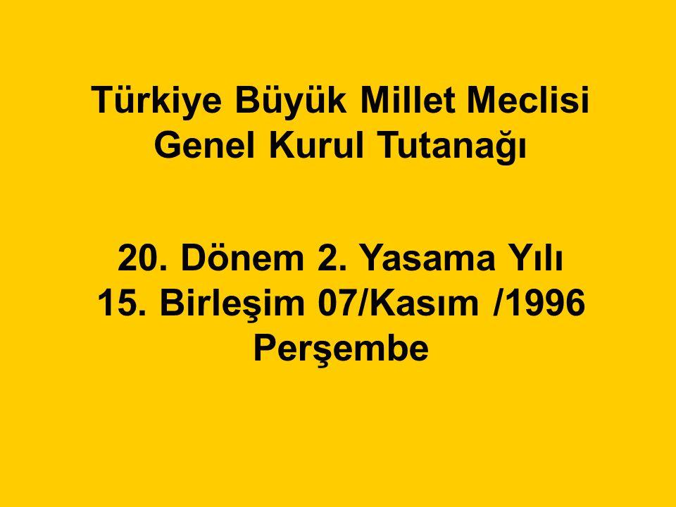 Türkiye Büyük Millet Meclisi Genel Kurul Tutanağı