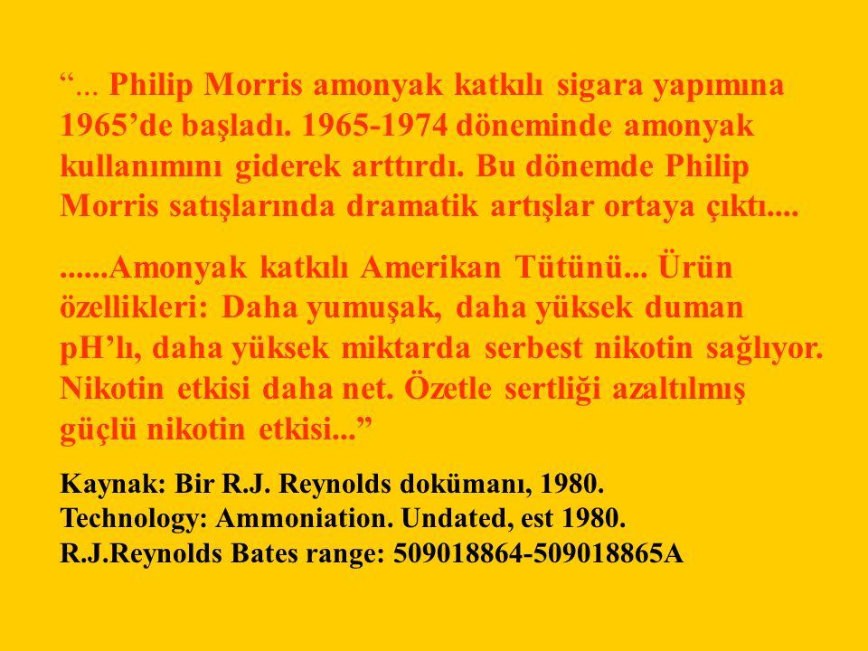 . Philip Morris amonyak katkılı sigara yapımına 1965'de başladı