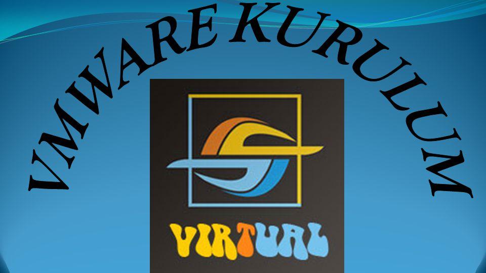 VMWARE KURULUM