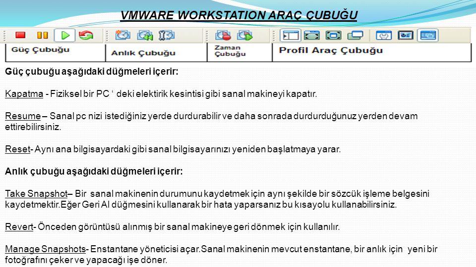 VMWARE WORKSTATION ARAÇ ÇUBUĞU