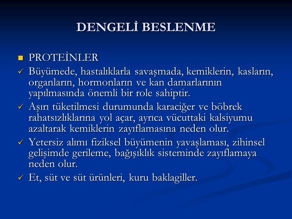 DENGELİ BESLENME PROTEİNLER