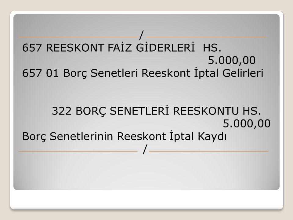 / 657 REESKONT FAİZ GİDERLERİ HS. 5
