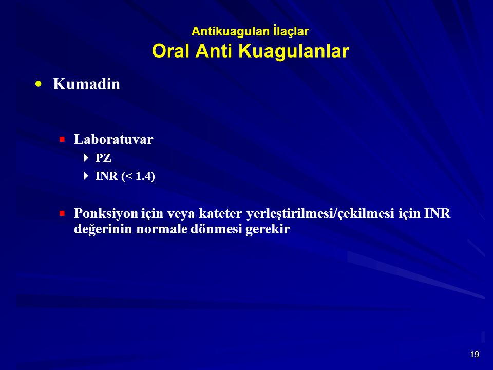 Antikuagulan İlaçlar Oral Anti Kuagulanlar