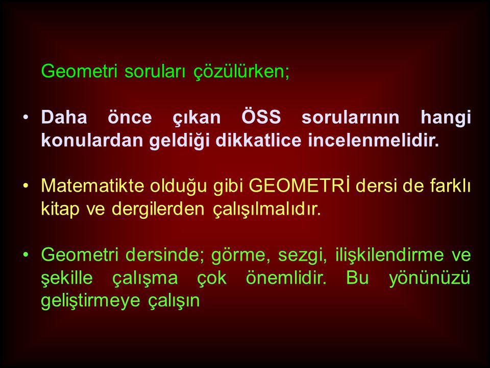 Geometri soruları çözülürken;