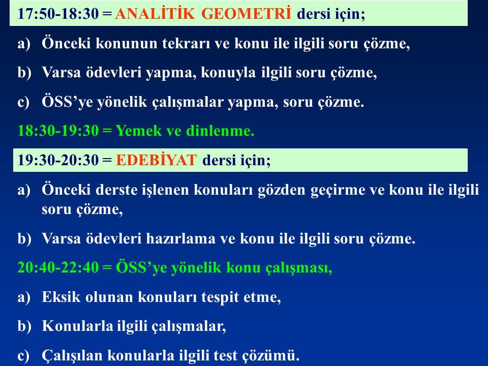 17:50-18:30 = ANALİTİK GEOMETRİ dersi için;