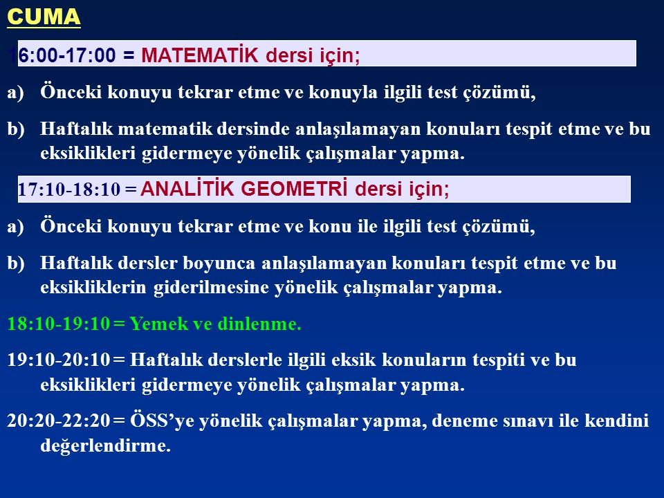 CUMA 16:00-17:00 = MATEMATİK dersi için;