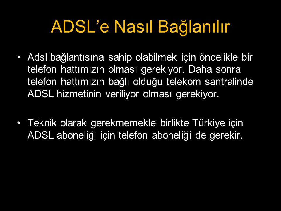 ADSL'e Nasıl Bağlanılır