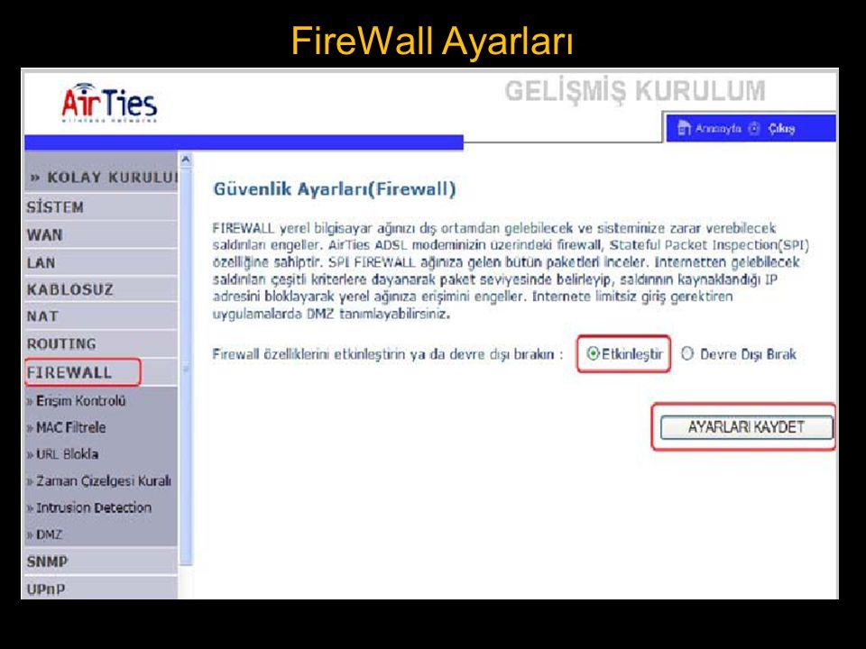 FireWall Ayarları