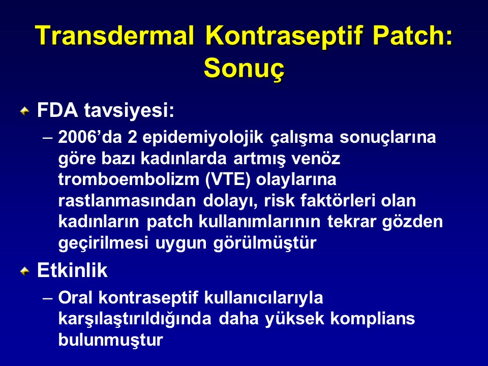 Transdermal Kontraseptif Patch: Sonuç