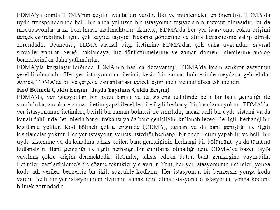 FDMA'ya oranla TDMA'nın çeşitli avantajları vardır