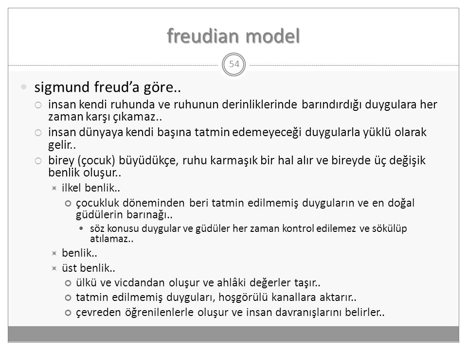 freudian model sigmund freud'a göre..