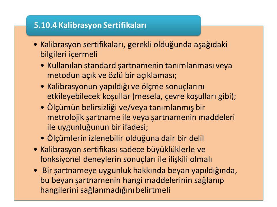 5.10.4 Kalibrasyon Sertifikaları