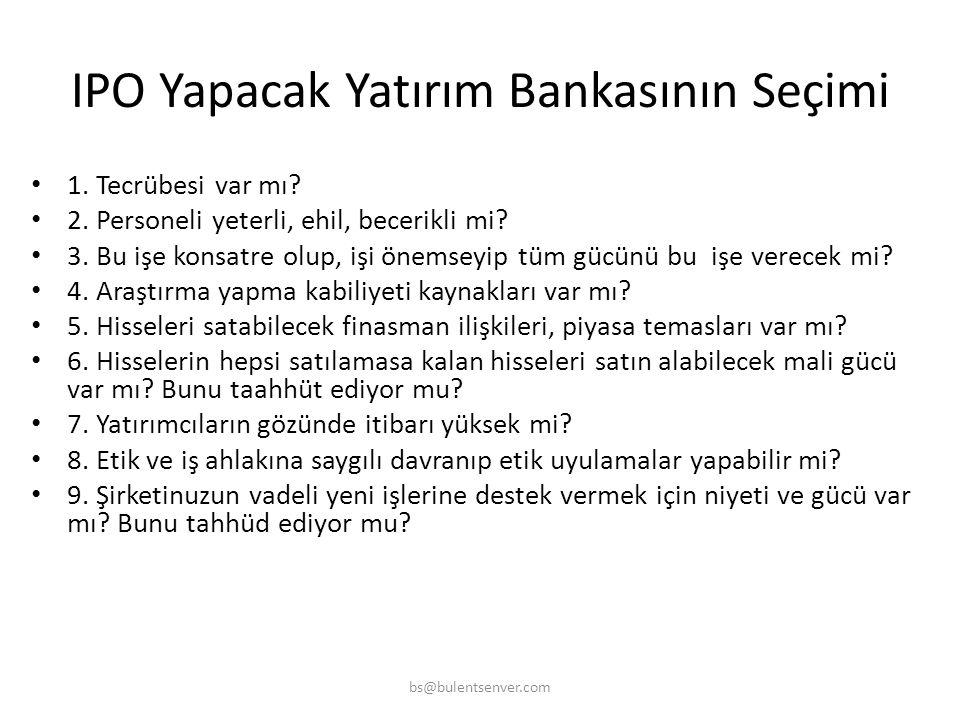 IPO Yapacak Yatırım Bankasının Seçimi