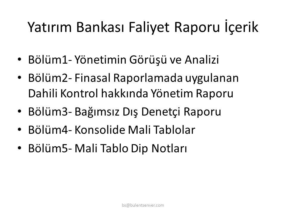 Yatırım Bankası Faliyet Raporu İçerik