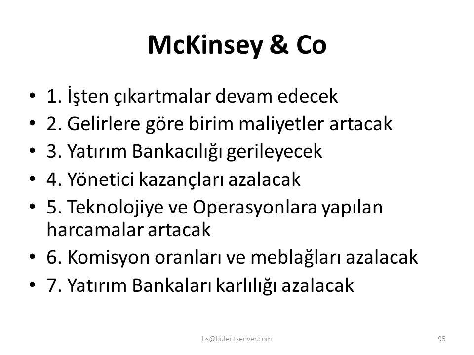 McKinsey & Co 1. İşten çıkartmalar devam edecek