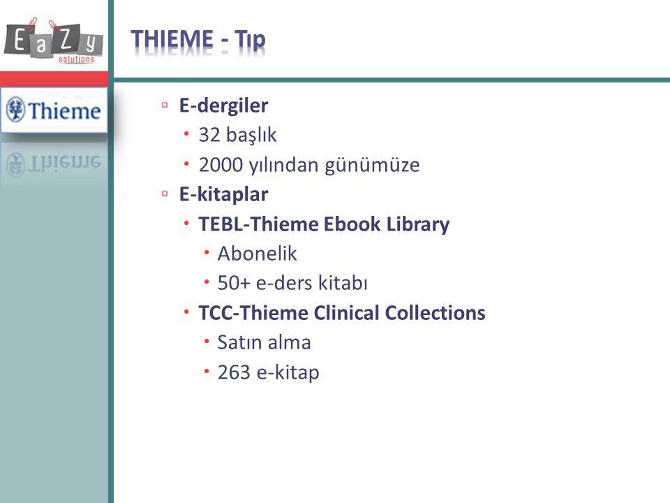 THIEME - Tıp E-dergiler 32 başlık 2000 yılından günümüze E-kitaplar