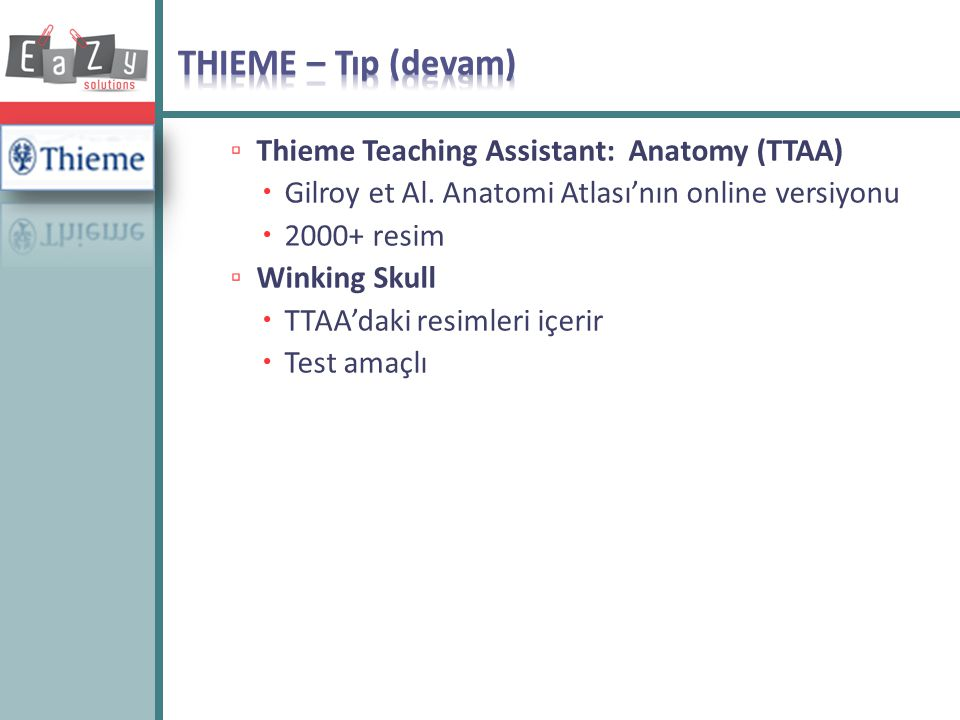 THIEME – Tıp (devam) Thieme Teaching Assistant: Anatomy (TTAA)