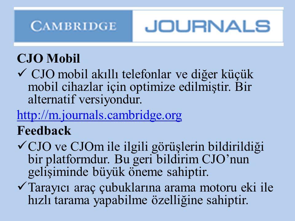 CJO Mobil CJO mobil akıllı telefonlar ve diğer küçük mobil cihazlar için optimize edilmiştir. Bir alternatif versiyondur.