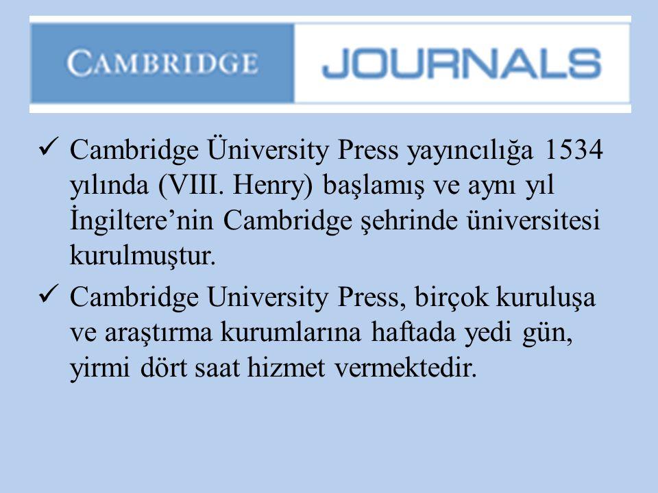 Cambridge Üniversity Press yayıncılığa 1534 yılında (VIII