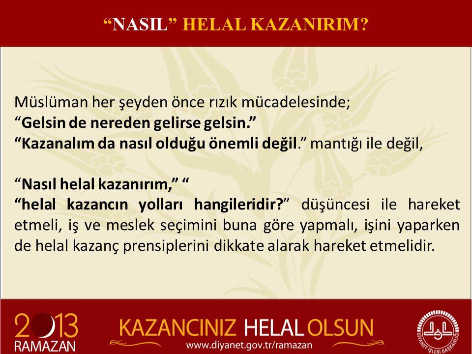 NASIL HELAL KAZANIRIM