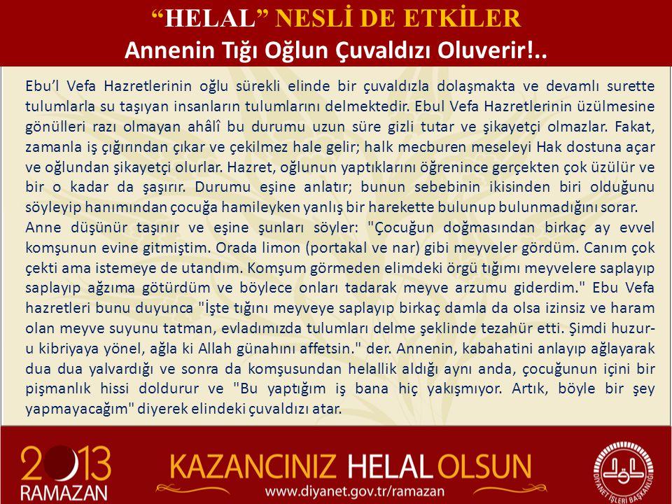 HELAL NESLİ DE ETKİLER Annenin Tığı Oğlun Çuvaldızı Oluverir!..