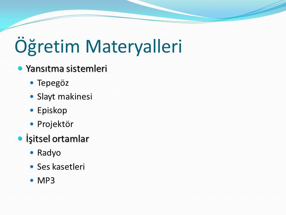Öğretim Materyalleri Yansıtma sistemleri İşitsel ortamlar Tepegöz