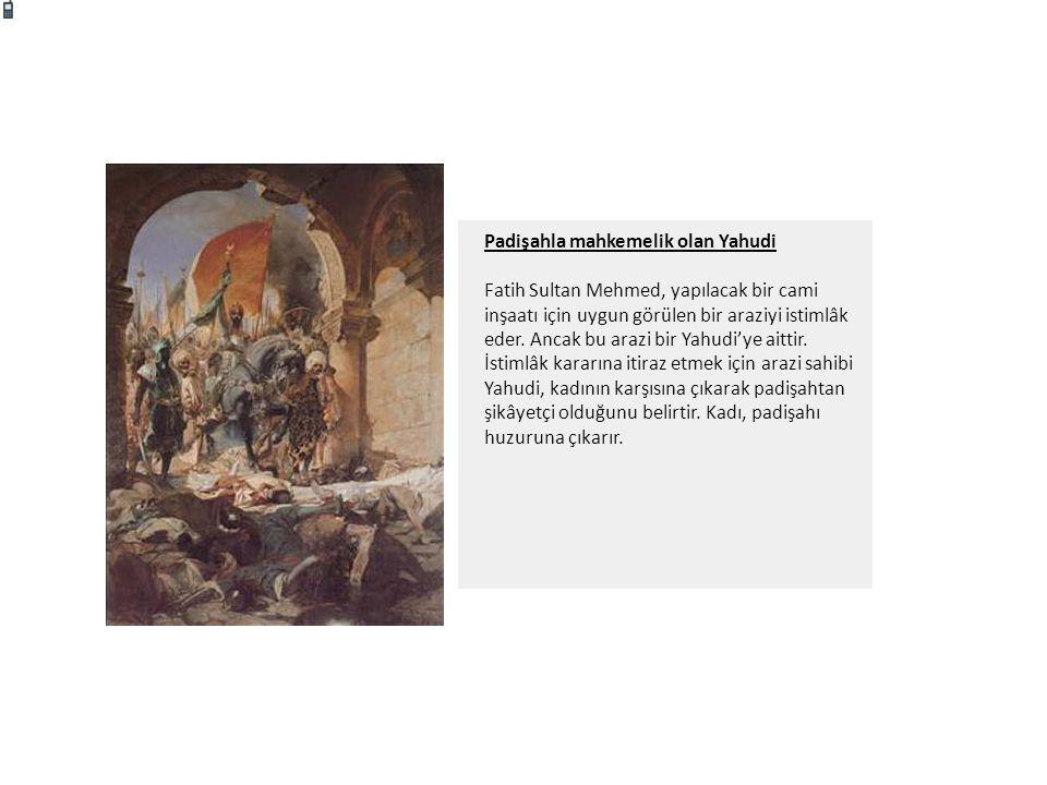 Padişahla mahkemelik olan Yahudi