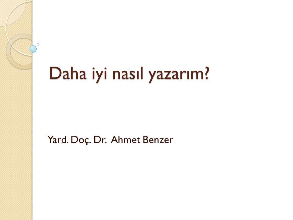 Yard. Doç. Dr. Ahmet Benzer