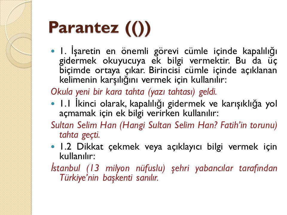 Parantez (())