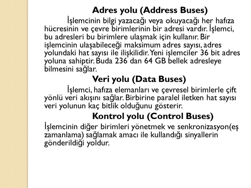Adres yolu (Address Buses)