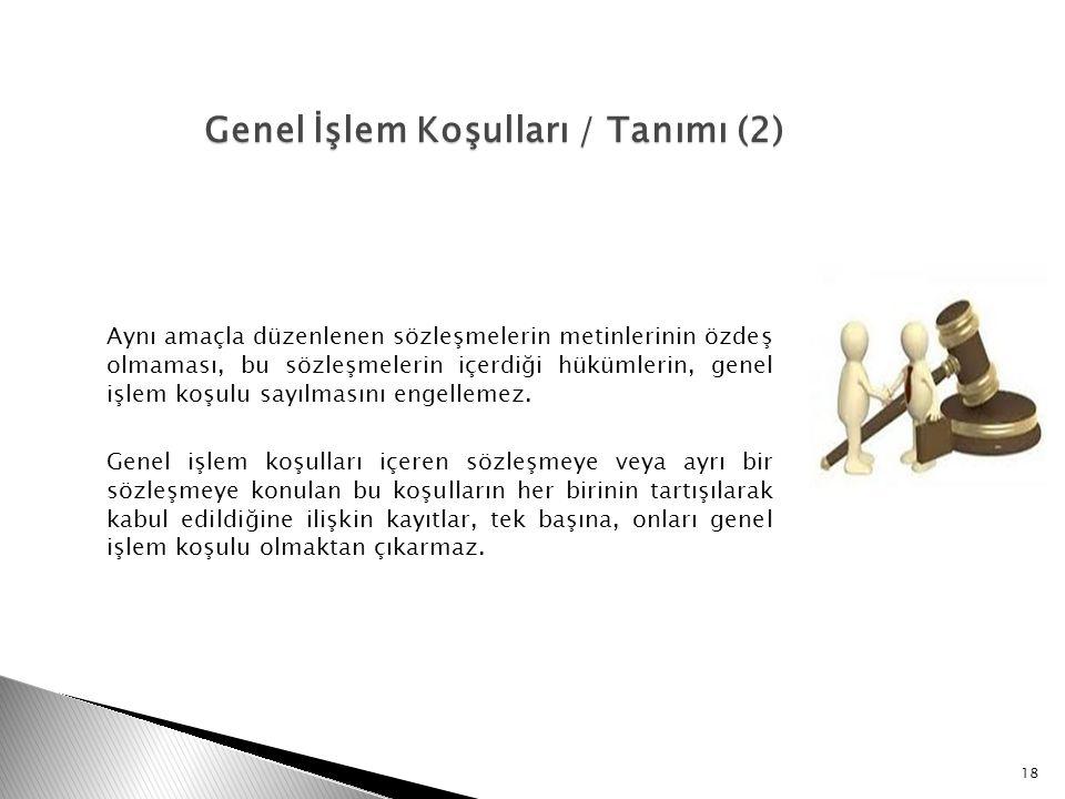 Genel İşlem Koşulları / Tanımı (2)