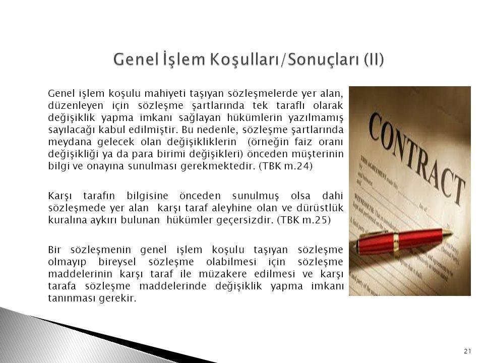Genel İşlem Koşulları/Sonuçları (II)