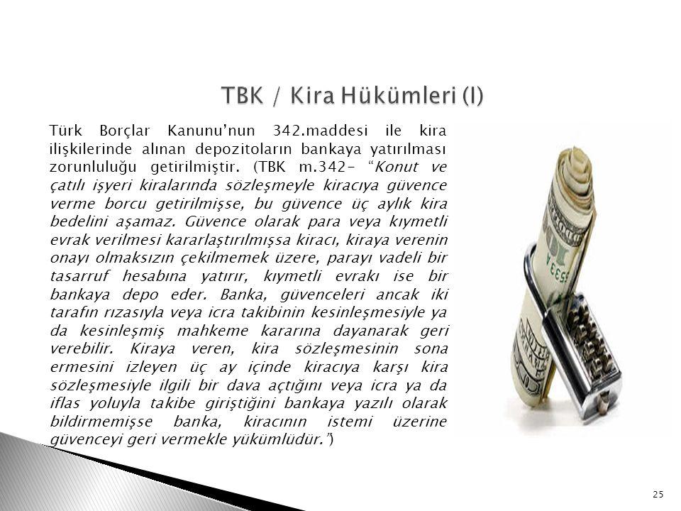 TBK / Kira Hükümleri (I)
