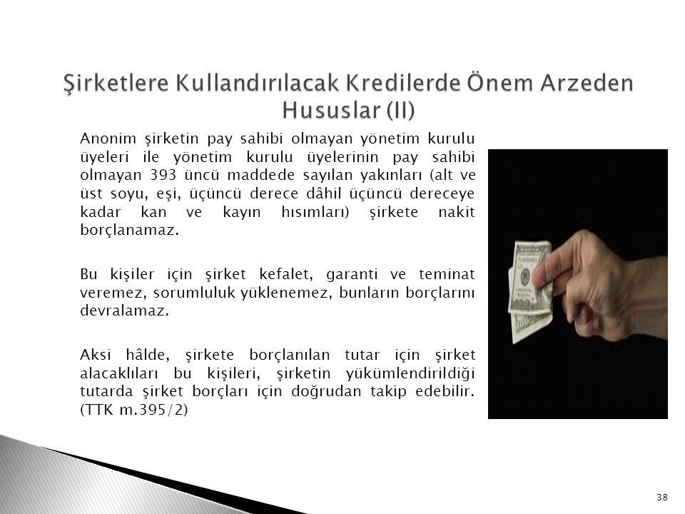 Şirketlere Kullandırılacak Kredilerde Önem Arzeden Hususlar (II)