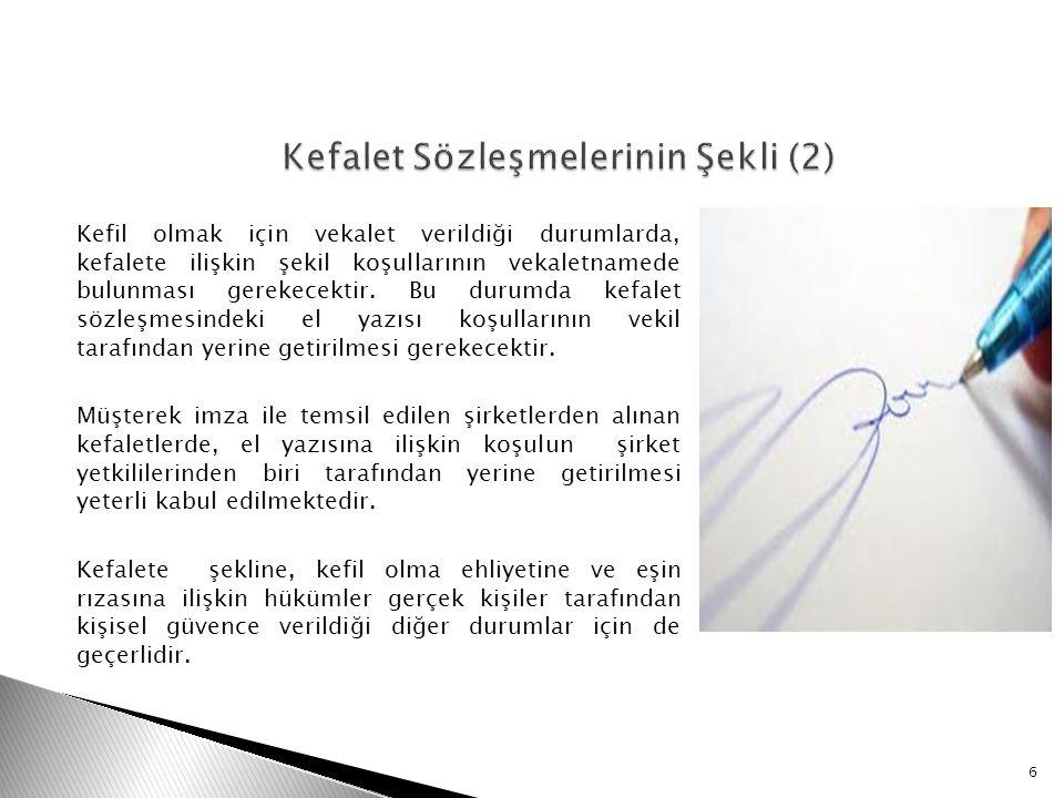 Kefalet Sözleşmelerinin Şekli (2)