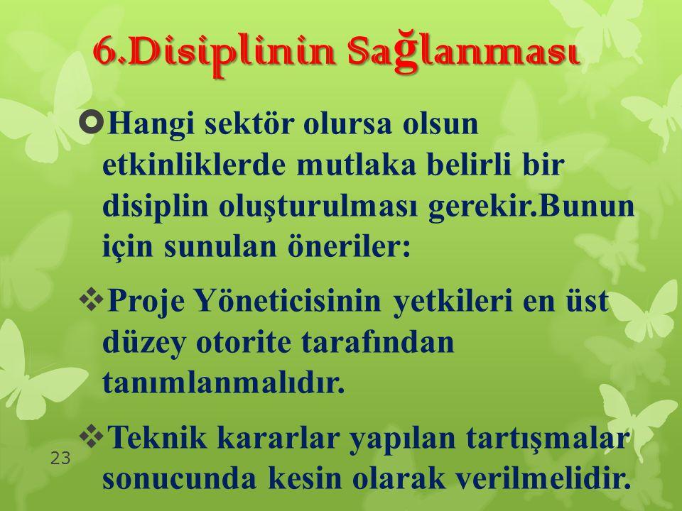 6.Disiplinin Sağlanması