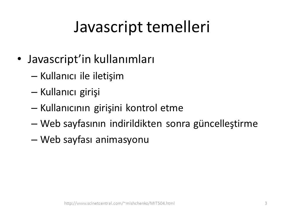 Javascript temelleri Javascript'in kullanımları Kullanıcı ile iletişim