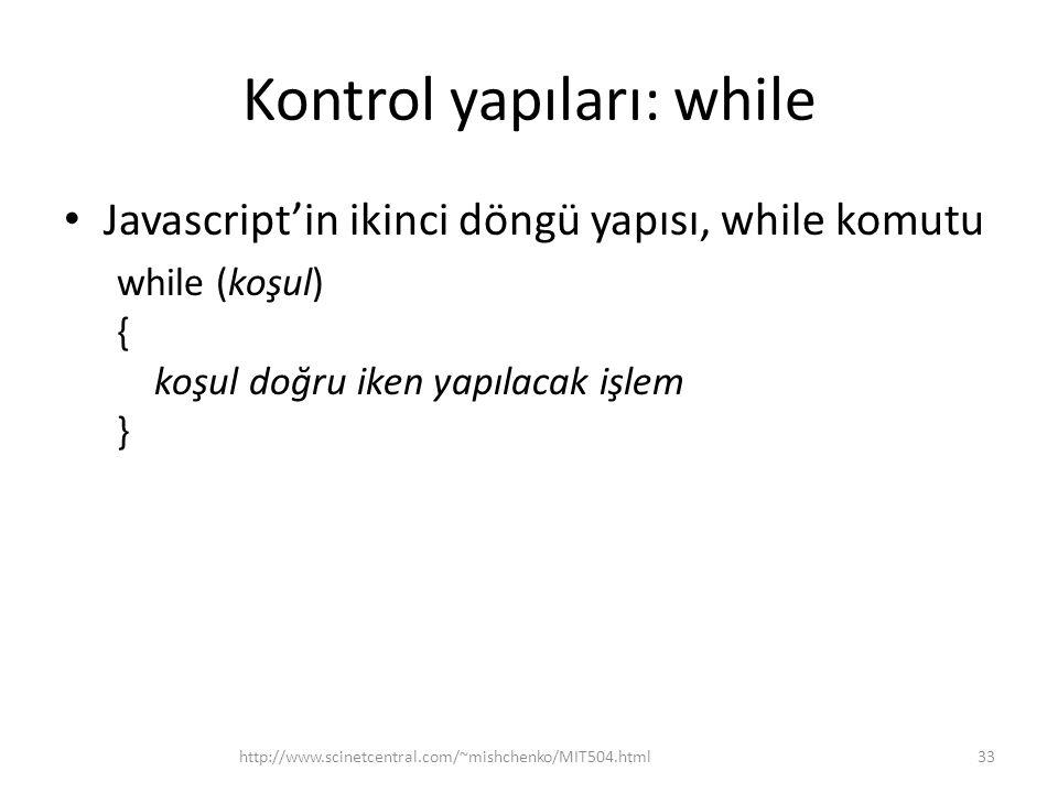 Kontrol yapıları: while
