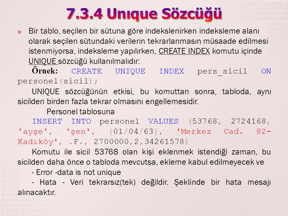 7.3.4 Unıque Sözcüğü