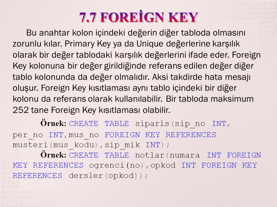 7.7 FOREİGN KEY