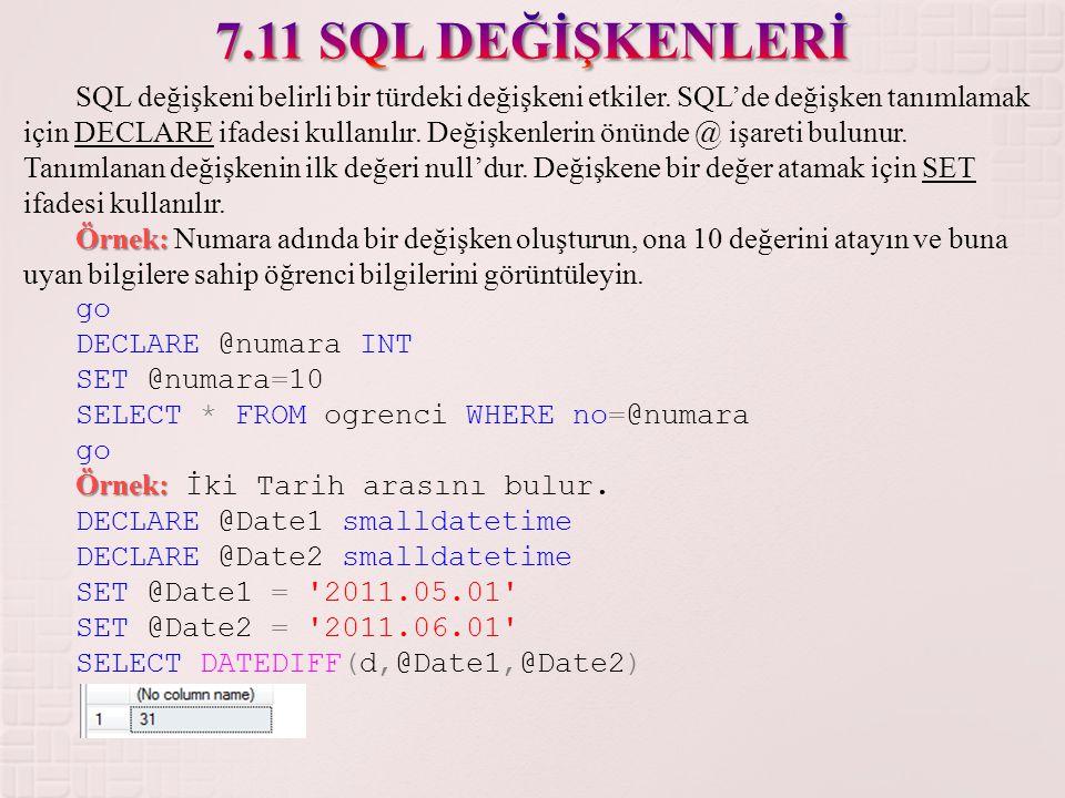7.11 SQL DEĞİŞKENLERİ