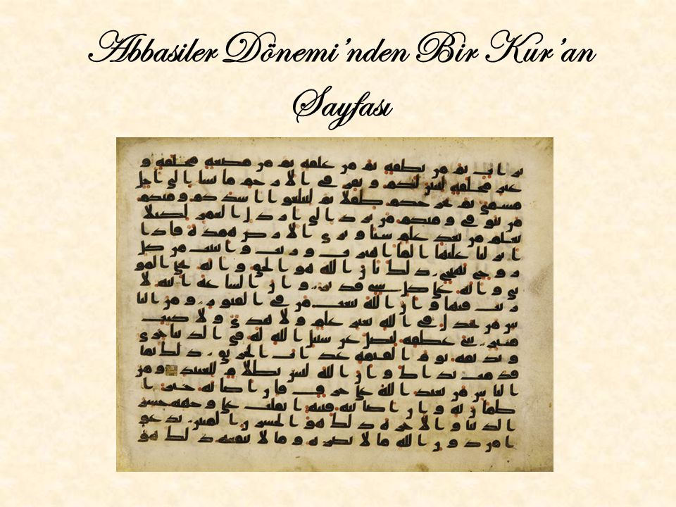 Abbasiler Dönemi'nden Bir Kur'an Sayfası