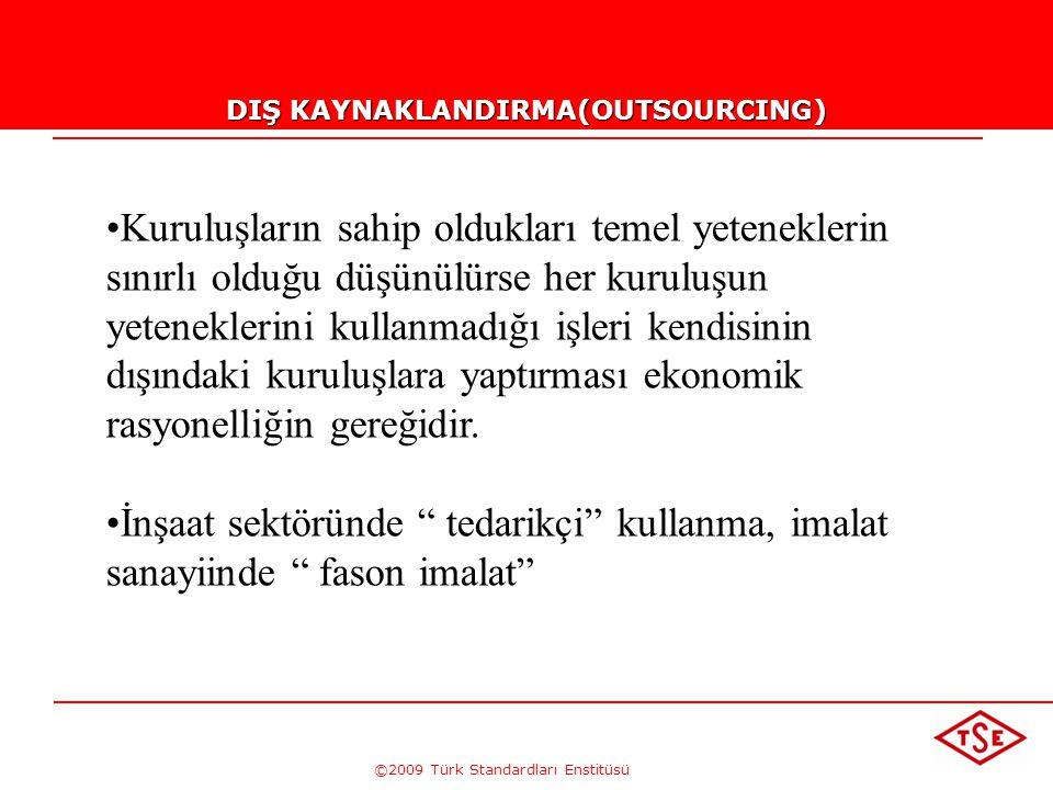 DIŞ KAYNAKLANDIRMA(OUTSOURCING)