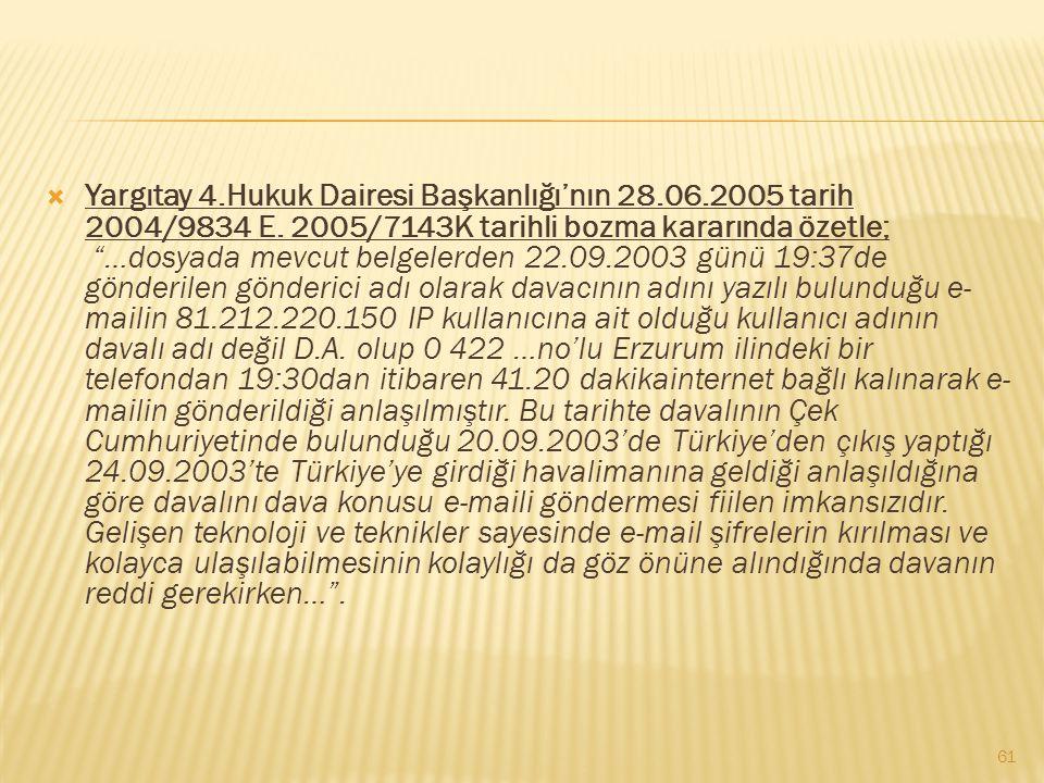 Yargıtay 4.Hukuk Dairesi Başkanlığı'nın 28.06.2005 tarih 2004/9834 E.