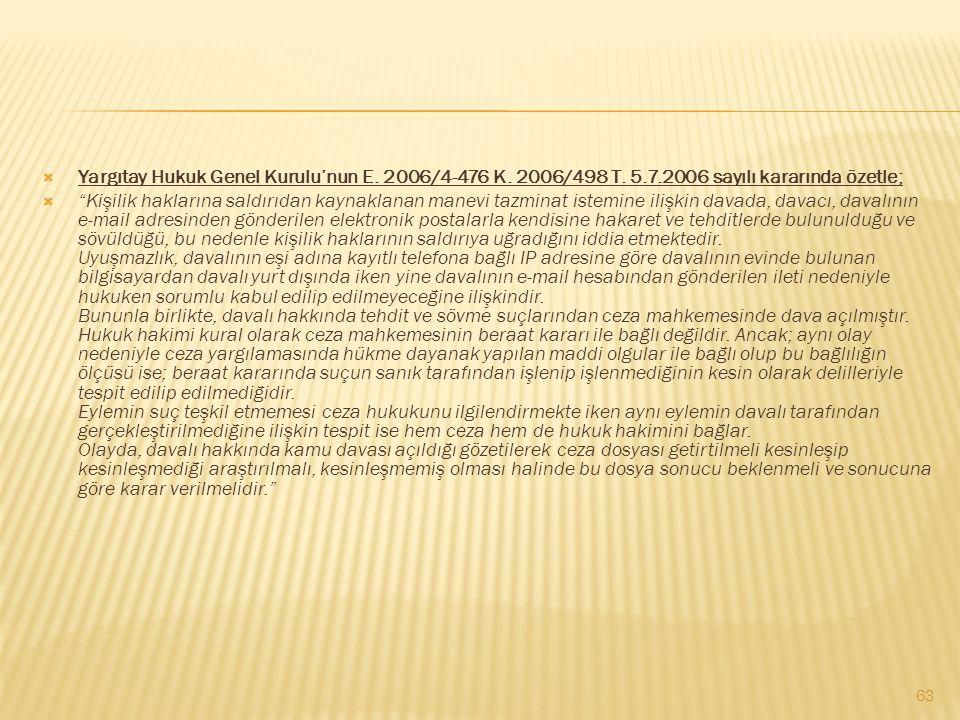 Yargıtay Hukuk Genel Kurulu'nun E. 2006/4-476 K. 2006/498 T. 5. 7