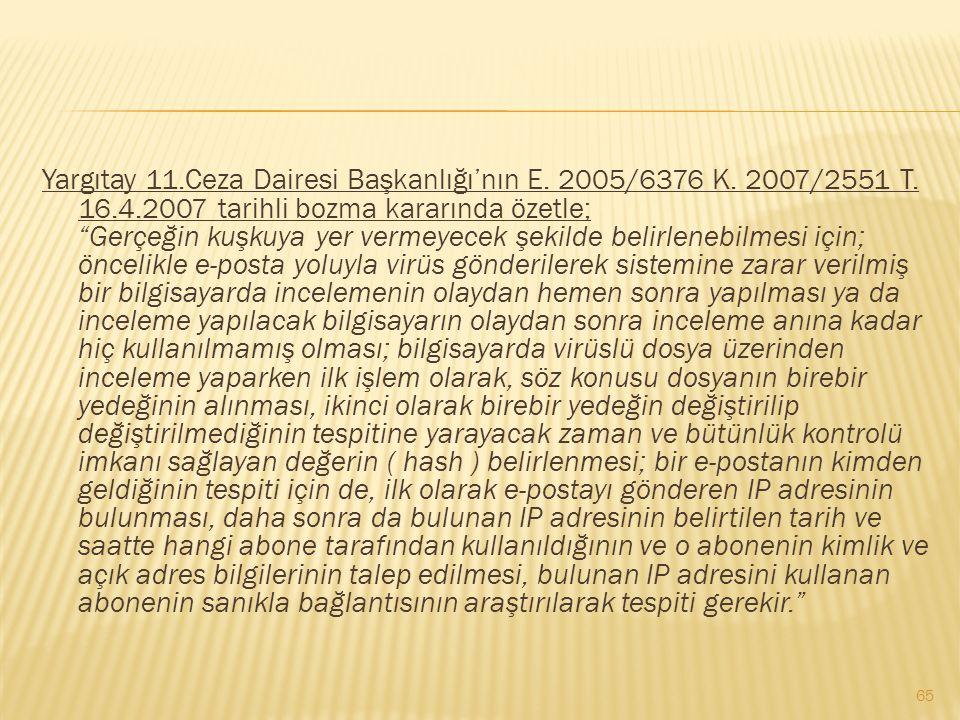 Yargıtay 11. Ceza Dairesi Başkanlığı'nın E. 2005/6376 K. 2007/2551 T
